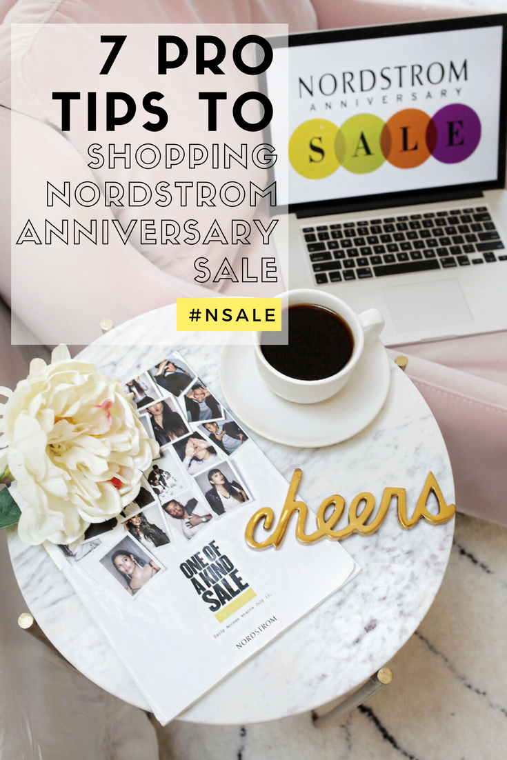 7 Pro Tips to Shopping Nordstrom Anniversary Sale 2017