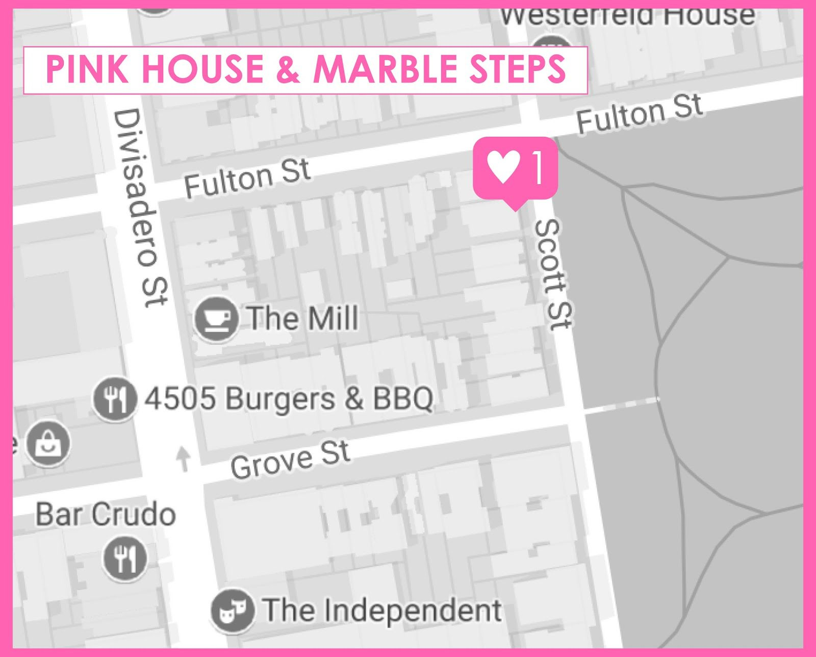 Where to Find Pink House San Francisco