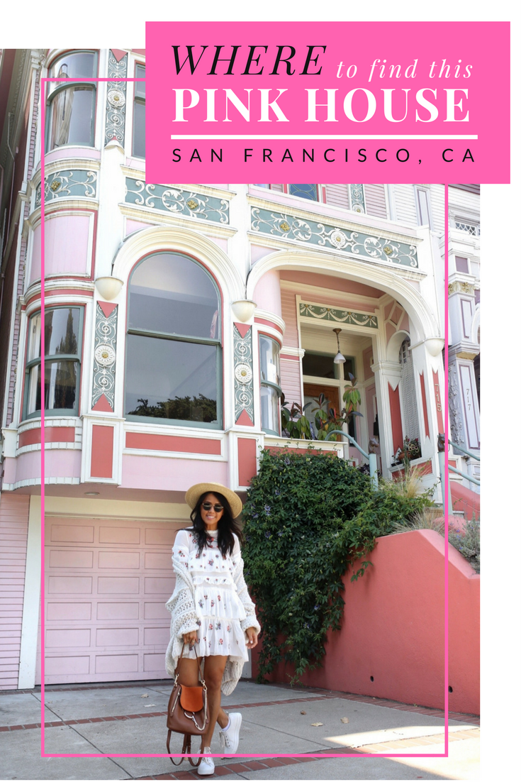 Where to Find this Pink House in San Francisco for the Best #OOTD Captures